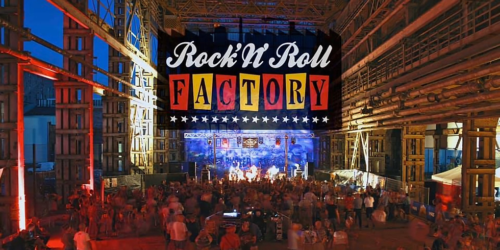 Rock 'n Roll Factory - Seraing (BE) --> Cancelled