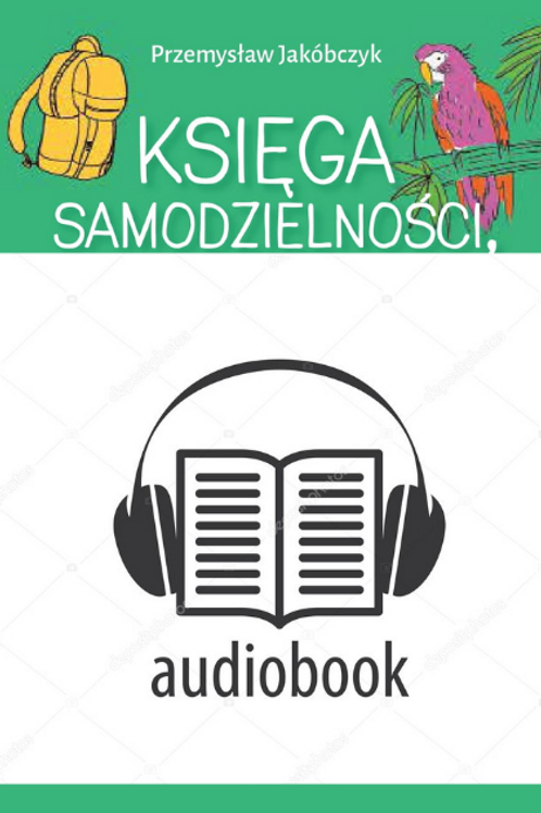 AUDIOBOOK -Księga samodzielności czyli przygody Zuzy na bezludnej wyspie - tom I