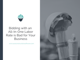 Bidding with an All-In-One Labor Rate is Bad for Your Business