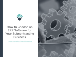 How to Choose an Enterprise Resource Planning Software for a Construction Company