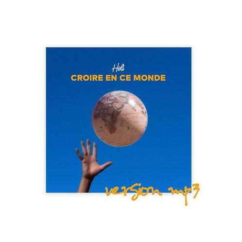 Holi | Album « Croire en ce monde » version mp3