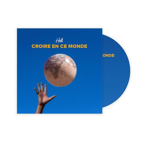 Holi | Album « Croire en ce monde »