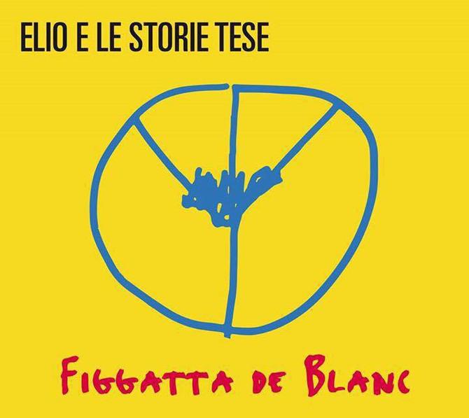 """Il nuovo album di Elio E Le Storie Tese """"Figgatta de blanc"""" masterizzato da Tommy Bianchi"""