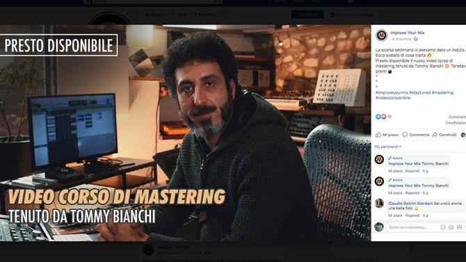 Tommy Bianchi video corso di Mastering sul portale ImproveYourMix