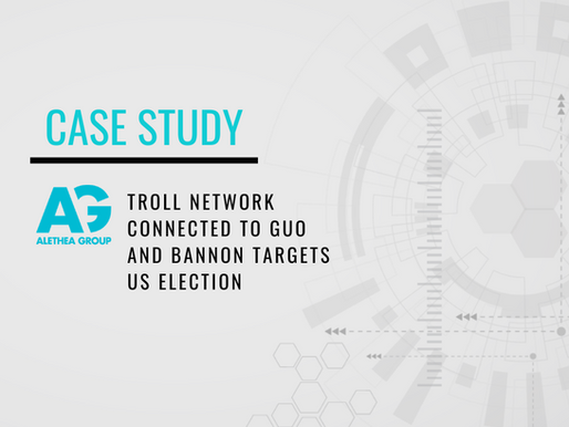 Case Study: Troll Network Connected To Guo And Bannon Targets US Election