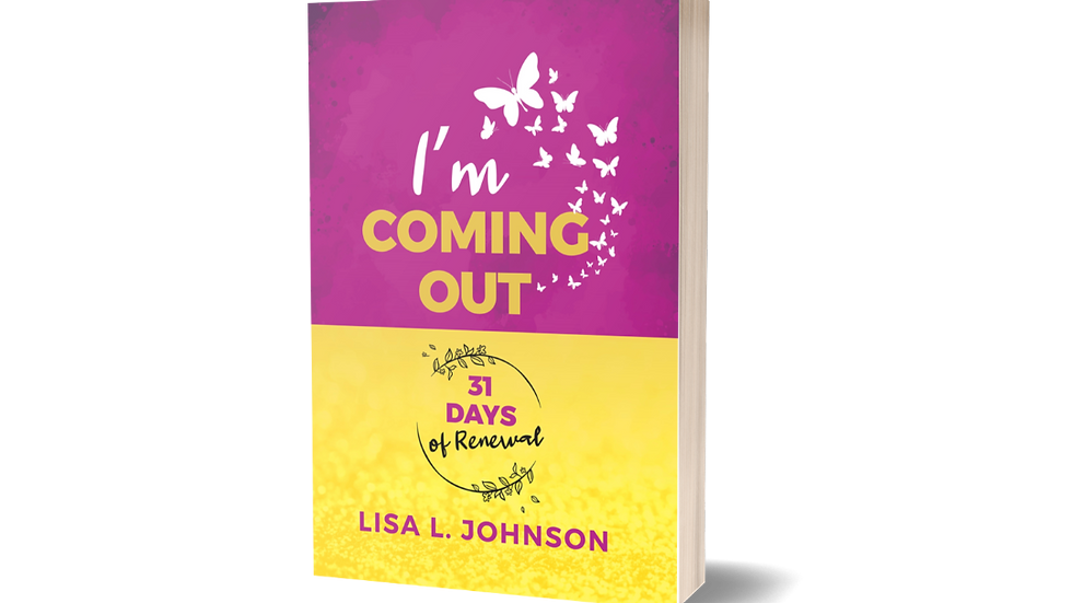 I'm Coming Out: 31 Days of Renewal Journal