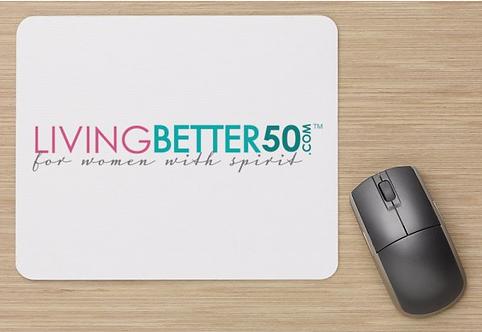 LivingBetter50 Mouse Pad