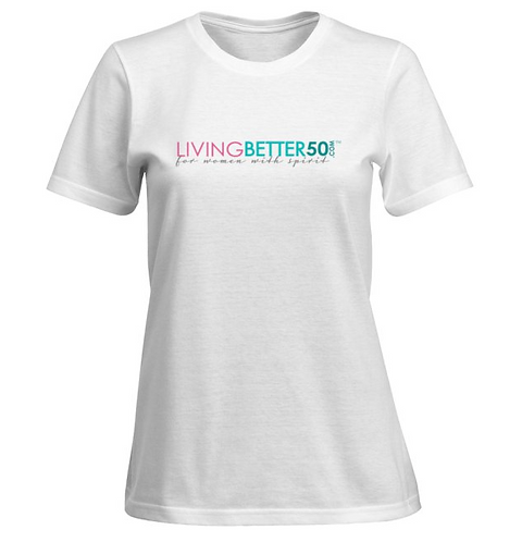 LivingBetter50 Ladies SofSpun Crewneck T-shirts