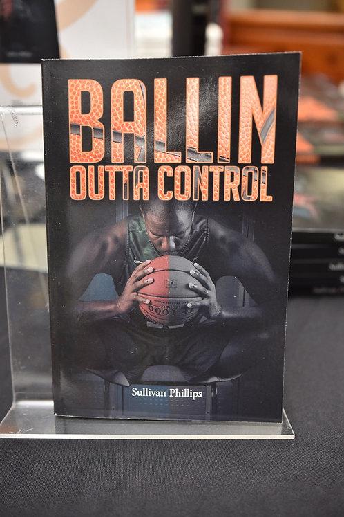 Ballin' Outta Control (Paperback)