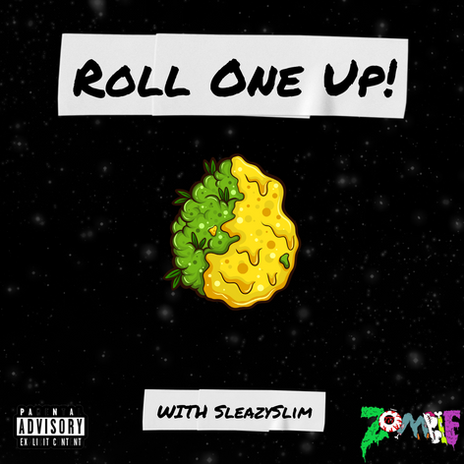 Roll One Up!
