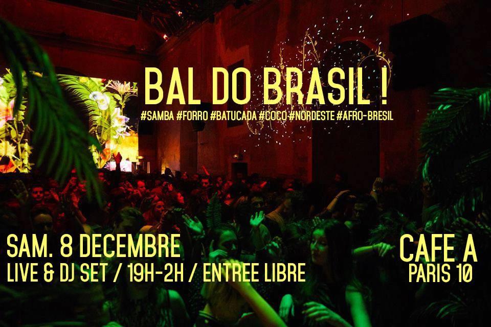 BAL DO BRASIL / CAFE A / SOIREE BRESIL / DO BRASIL