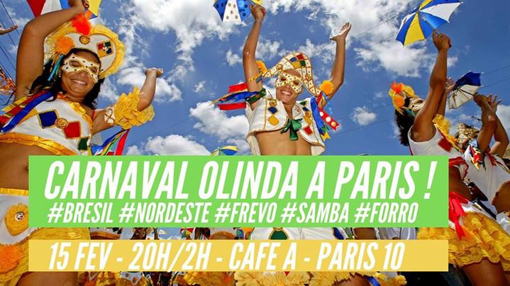 Carnaval Brésilien de Olinda/Recife à Paris !  ⌖ 15 FEV ⌖ 20H-02H ⌖ CAFE A (Paris 10)