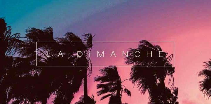 LA DIMANCHE - SUMMER EDITION