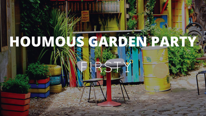 Houmous Garden Party x Firsty