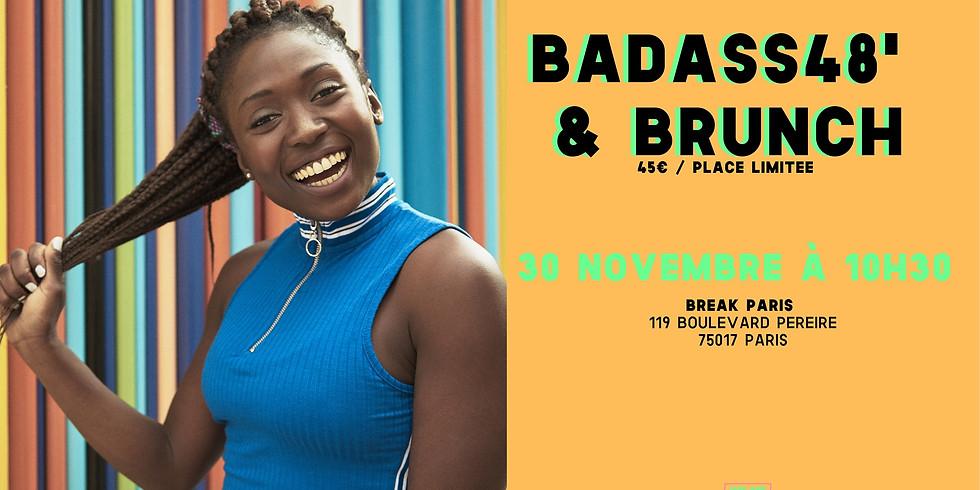 Badass48'& Brunch #5: Let's BREAK the ice!