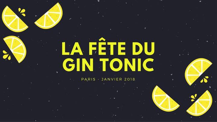La Fête du Gin Tonic - Paris