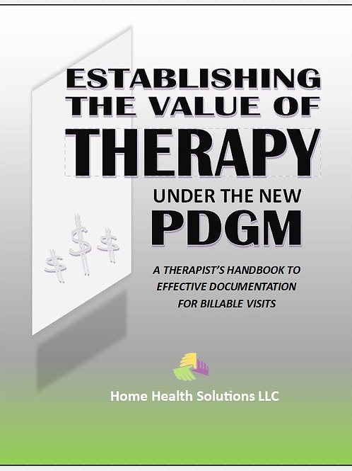 """The Value of Therapy Under PDGM """"EARNED"""""""