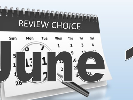 Review Choice begins June 1