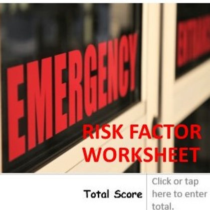Acute Care Risk Factor Worksheet