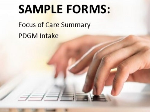 PDGM Focus of Care Summary