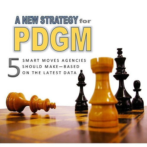 PDGM Strategy: 5 Smart Moves (Webinar)