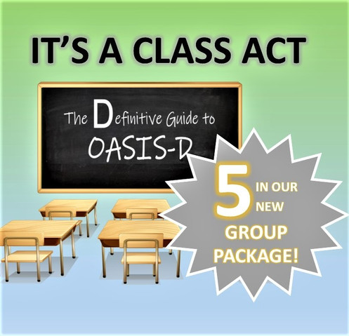 A CLASS ACT: The Definitive Guide to OASIS-D Package for 5!