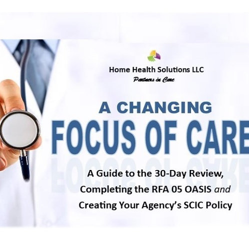 Change in Focus of Care