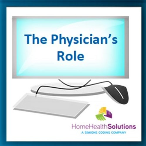 The Physician's Role in RCD and PDGM