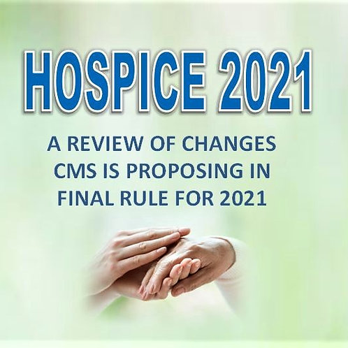 HOSPICE 2021: A look the proposed final rule
