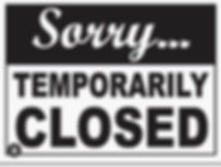 temporarily closed sign.jpg