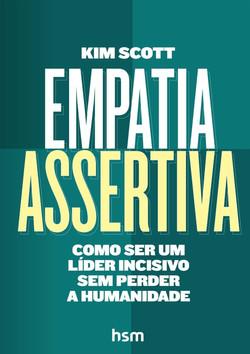 Empatia Assertiva. Como Ser Um Líder