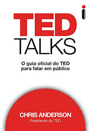 Ted Talks. O Guia Oficial do Ted Par