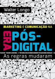 Marketing e Comunicação na Era Pós-D