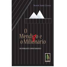 Mendigo e o milionário: Um intrigant