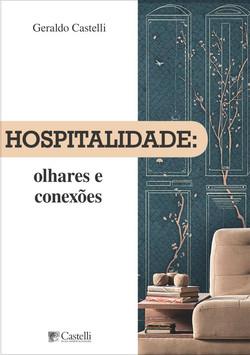 Hospitalidade: Olhares e Conexões