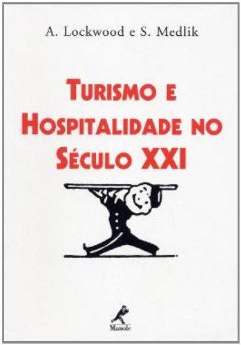 Turismo e hospitalidade no século XX