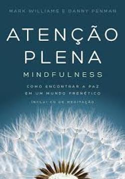 Atenção Plena: Mindfulness