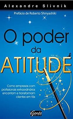 O Poder da Atitude