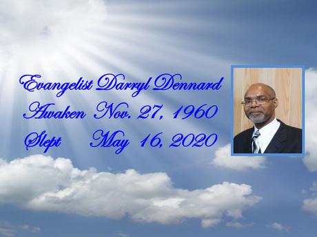 Tribute to Evangelist Darryl Dennard