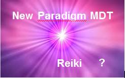 Quelle est la différence entre New Paradigm MDT et le Reiki ?