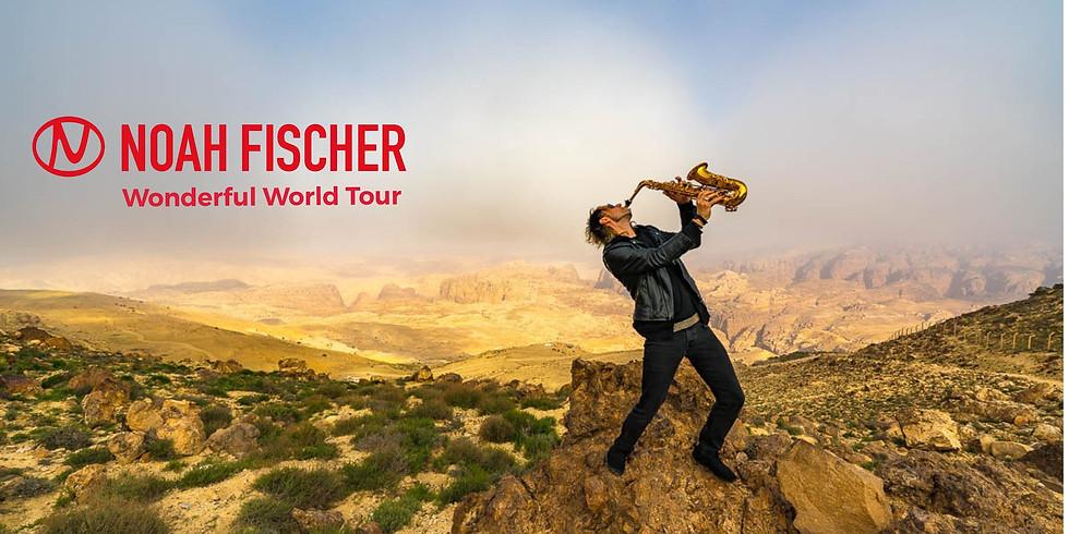 Noah Fischer - Wonderful World Tour