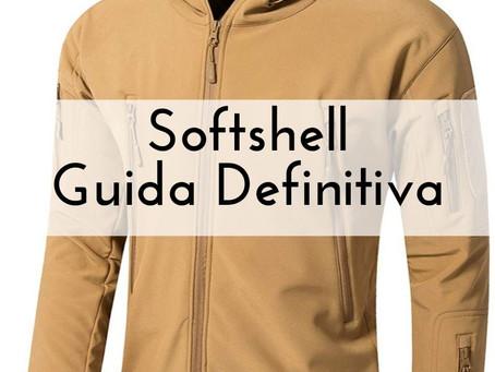 Softshell: la guida definitiva