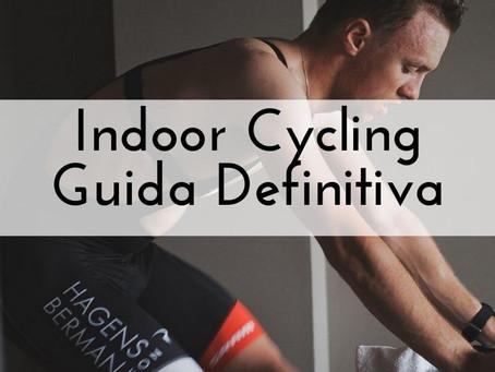 Indoor Cycling: la guida definitiva