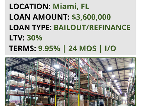 JUST FUNDED: $3.6MM Warehouse Bailout & Refinance