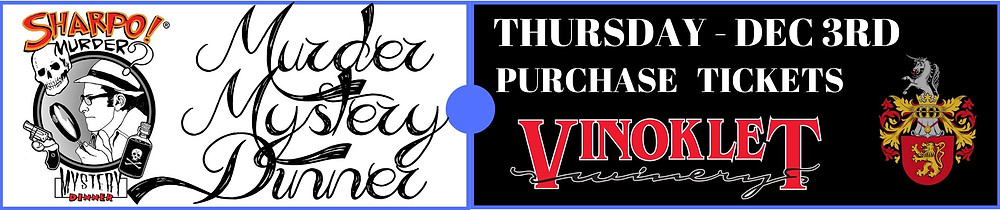 Purchase Mystery Dinner Ticket - Thursday December 3rd