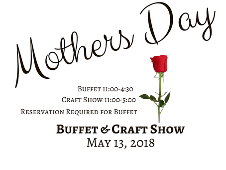 Mother's Day Buffet & Craft Show