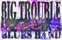 Big Trouble Blues