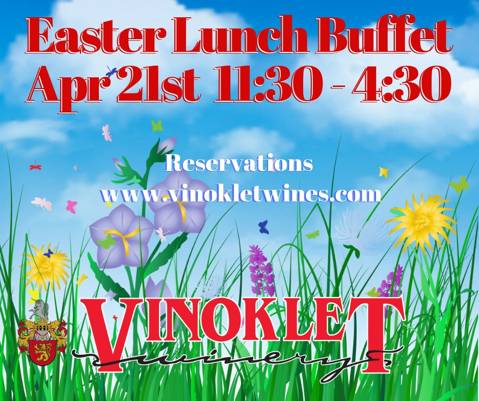 Easter Lunch Buffet at Vinoklet Winery & Restaurant