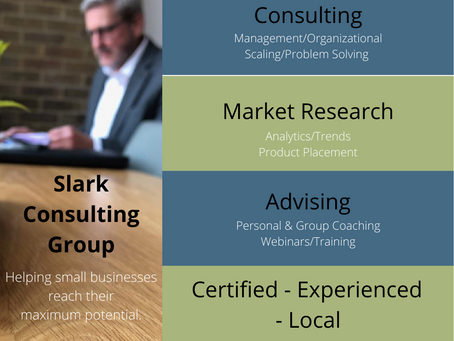Slark Consulting Group. Helping Every Small Business Reach their Maximum Potential