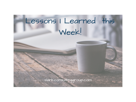 Lessons I Learned This Week